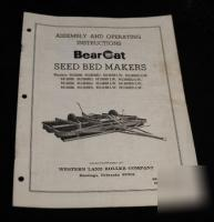 Bearcat seed bed makers